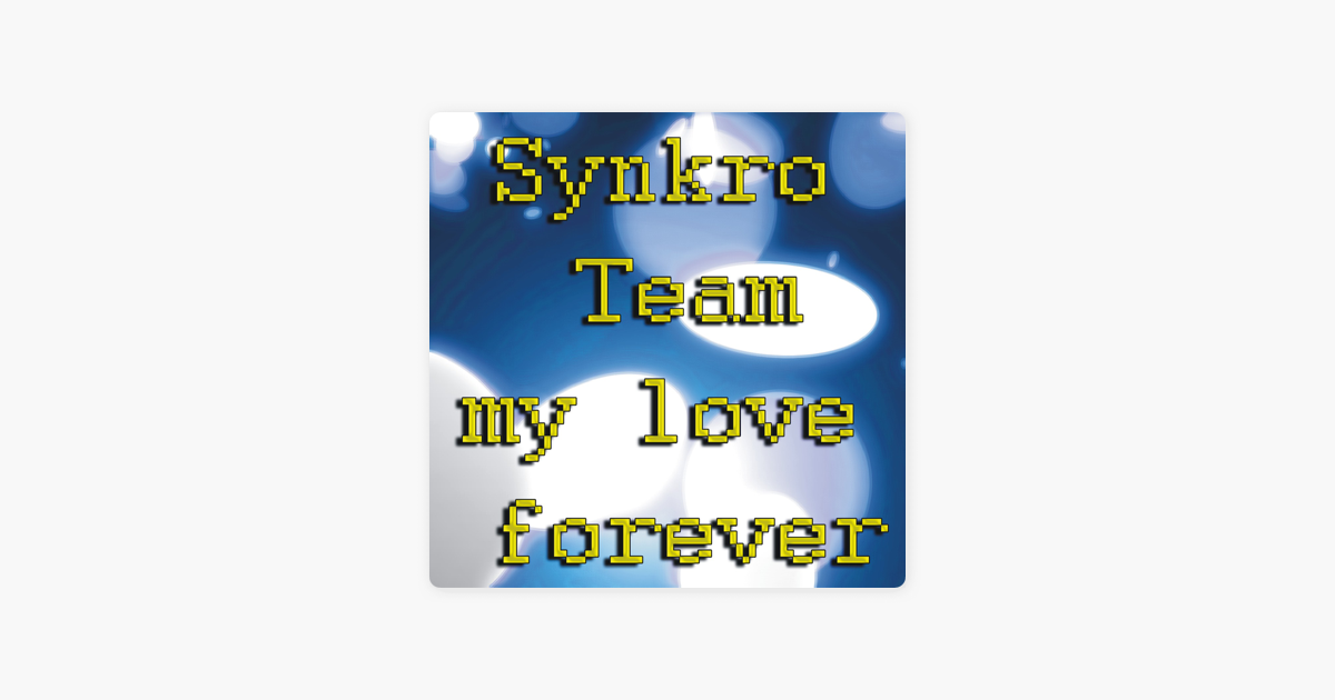 My Love Forever - Single by Synkro Team