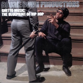 Ghetto music the blueprint of hip hop de boogie down productions en ghetto music the blueprint of hip hop malvernweather Choice Image