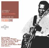 Charly Blues Masterworks, Vol. 3: Freddie King