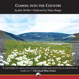Coming into the Country (Unabridged) audiobook