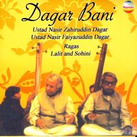 Ustad Nasir Zahiruddin Dagar & Ustad Nasir Faiyazuddin Dagar - Dagar Bani artwork