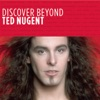 Discover Beyond: Ted Nugent - EP