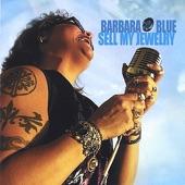 Barbara Blue - Road Blues