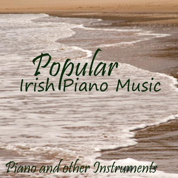 Irish Piano Music - My Irish Rose - Piano Music With Other Instruments by  Irish Piano Music on Apple Music