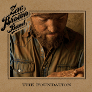 The Foundation (Deluxe Version) - Zac Brown Band - Zac Brown Band