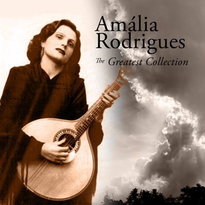 The Greatest Collection - Amália Rodrigues