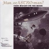 Man or Astro-Man? - Electrostatic Brainfield