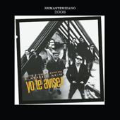 Yo Te Avisé (Remasterizado 2008) - Los Fabulosos Cadillacs
