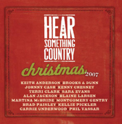 Hear Something Country Christmas 2007 - Various Artists - Various Artists
