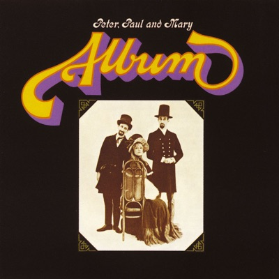 Album - Peter Paul and Mary