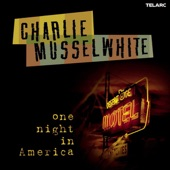 Charlie Musselwhite - Big River