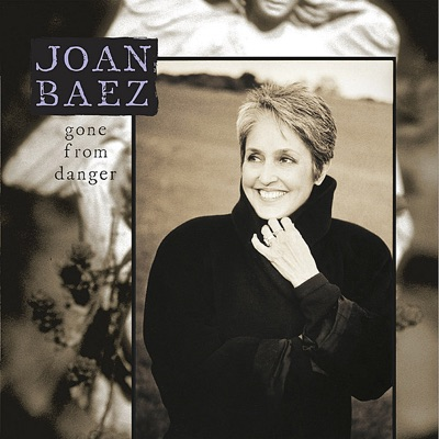 Gone from Danger (Collector's Edition) - Joan Baez