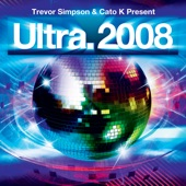Trevor Simpson - Ultra 2008 (Mixed by Trevor Simpson & Cato K) (Disc 1 Continuous Mix)