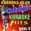 Hollandse Karaoke Hits, Deel 2 - Karaoke Club