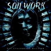 Soilwork - The Chainheart Machine
