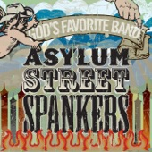 Asylum Street Spankers - It Ain't Necessarily So