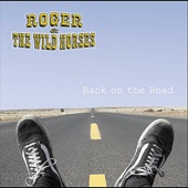 Roger & The Wild Horses (feat. Rosie Flores) - Somethin' Else