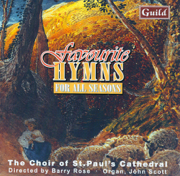 Favourite Hymns for All Seasons - The Choir of St. Paul's Cathedral, Barry Rose & John Scott
