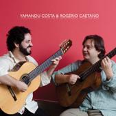 Yamandu Costa & Rogério Caetano