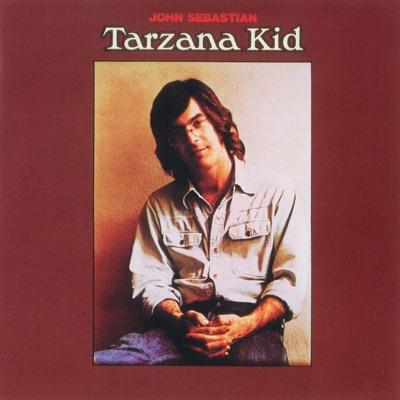 Tarzana Kid - John Sebastian