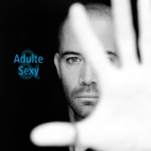 Adulte & Sexy - Single