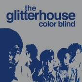 The Glitterhouse - Tinkerbell's Mind