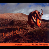My Own Destruction - EP