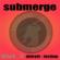 Submerge - Submerge, Vol.1 - Detroit Techno