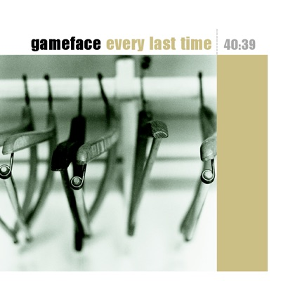 Every Last Time - Gameface