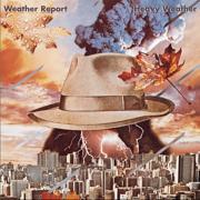 Heavy Weather - Weather Report - Weather Report
