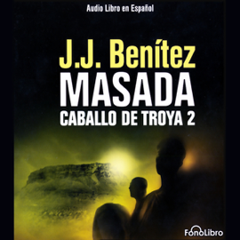 Masada. Caballo de Troya 2 [Masada: The Trojan Horse, Book 2] audiobook