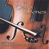 Cello Drones For Tuning And Improvisation-Musician's Practice Partner
