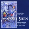 The Snow Queen (Dramatized)