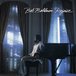 View album Bob Baldwin - Rejoice