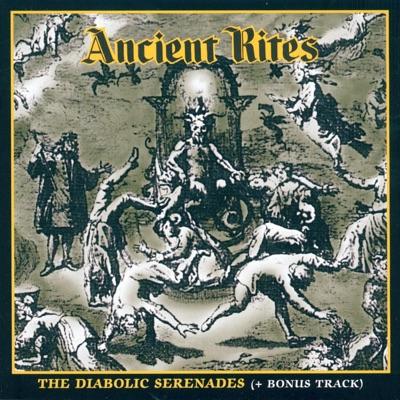 The Diabolic Serenades (Bonus Track Version) - Ancient Rites