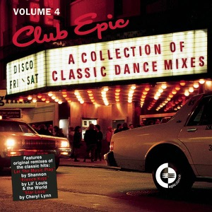 Club Epic: A Collection of Classic Dance Mixes, Vol. 4