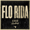 Flo Rida - Good Feeling  arte