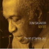 Dom Salvador Sextet - The Art of Samba Jazz  artwork