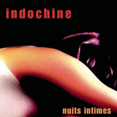 Nuits intimes (Versions accoustiques live) - Indochine