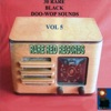 30 Rare Black Doo-Wop Sounds Vol. 5