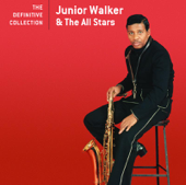 The Definitive Collection: Jr. Walker & the All Stars