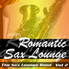The Sax Lounge Band - Nothing's Gonna Change My Love for You Grafik