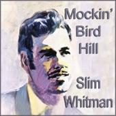 Slim Whitman - Mockin' Bird Hill
