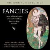 John Rutter - Fancies: IV. Riddle song