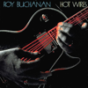 Roy Buchanan - Hot Wires artwork