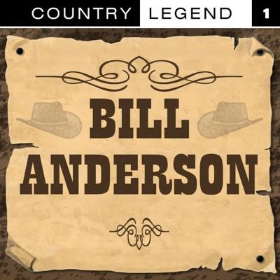 Country Legend Vol.1 - Bill Anderson