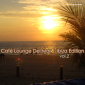 Café Lounge del Mar - Ibiza Edition, Vol. 2