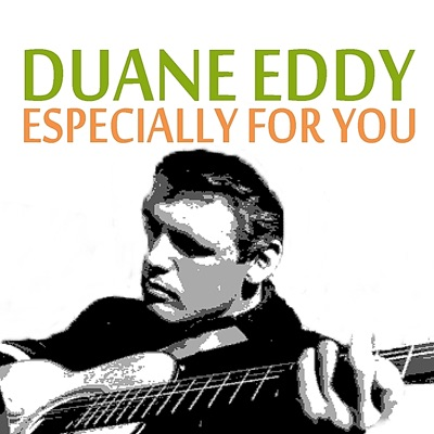 Especially for You - Duane Eddy