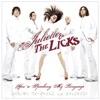 Juliette & The Licks