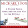 Michael J. Fox - A Funny Thing Happened on the Way to the Future: Twists and Turns and Lessons Learned (Unabridged)